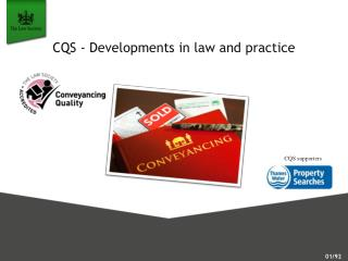 CQS -  Developments in law and practice