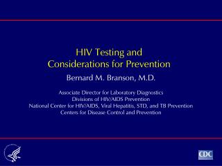 HIV Testing and Considerations for Prevention