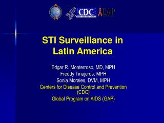 STI Surveillance in  Latin America