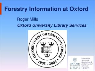 Forestry Information at Oxford