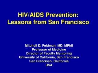 HIV/AIDS Prevention: Lessons from San Francisco