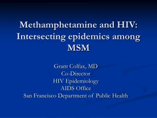 Methamphetamine and HIV: Intersecting epidemics among MSM