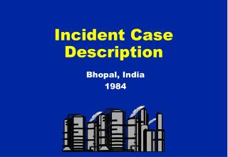 Incident Case Description