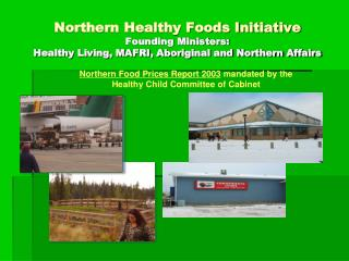Northern Food Prices Report 2003  mandated by the Healthy Child Committee of Cabinet