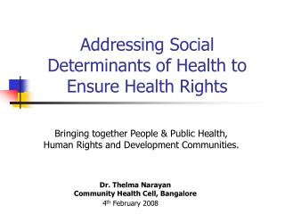 Addressing Social Determinants of Health to Ensure Health Rights