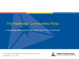 The Healthcare Communities Portal
