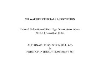 MILWAUKEE OFFICIALS ASSOCIATION National Federation of State High School Associations