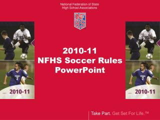 2010-11 NFHS Soccer Rules PowerPoint