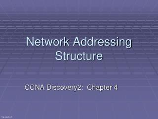 Network Addressing Structure