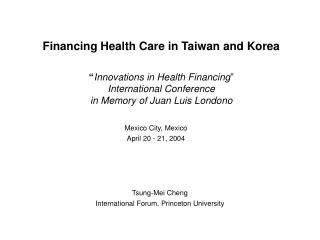 Financing Health Care in Taiwan and Korea