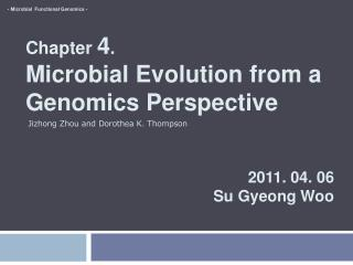 Chapter  4 . Microbial Evolution from a Genomics Perspective