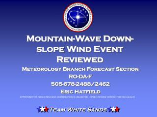 Mountain-Wave Down-slope Wind Event Reviewed