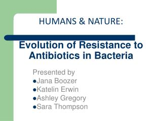 Evolution of Resistance to Antibiotics in Bacteria