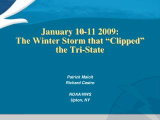 "January 10-11 2009:                    The Winter Storm that ""Clipped"" the Tri-State"