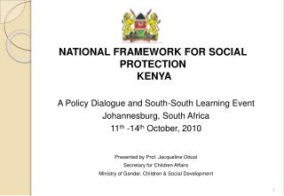 NATIONAL FRAMEWORK FOR SOCIAL  PROTECTION  KENYA