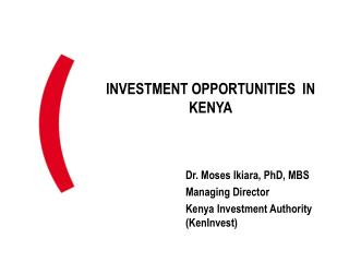 INVESTMENT OPPORTUNITIES  IN KENYA