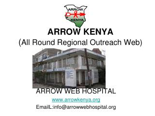 ARROW KENYA ( All Round Regional Outreach Web)
