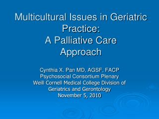 Multicultural Issues in Geriatric Practice: A Palliative Care Approach