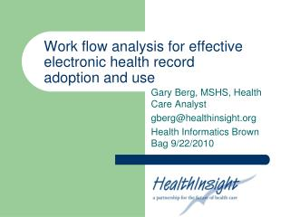 Work flow analysis for effective electronic health record adoption and use