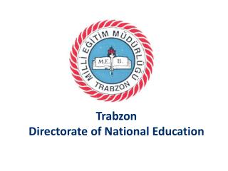 Trabzon  Directorate  of  National Education