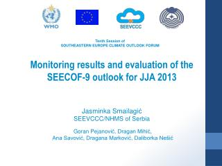 Tenth Session of SOUTHEASTERN EUROPE CLIMATE OUTLOOK FORUM