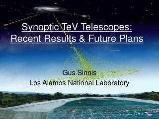 Synoptic TeV Telescopes: Recent Results & Future Plans