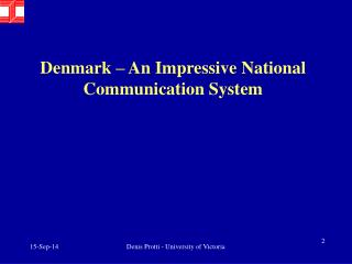 Denmark – An Impressive National Communication System