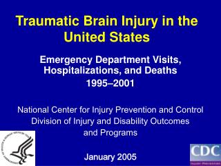 Traumatic Brain Injury in the United States