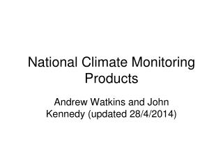 National Climate Monitoring Products
