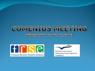 COMENIUS MEETING GERMANY 02-06.12.2013