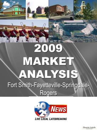 2009 MARKET ANALYSIS Fort Smith-Fayetteville-Springdale-Rogers