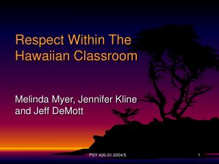 Respect Within The Hawaiian Classroom