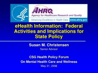 eHealth Information:  Federal Activities and Implications for State Policy