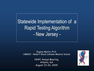 Statewide Implementation of  a Rapid Testing Algorithm  - New Jersey -