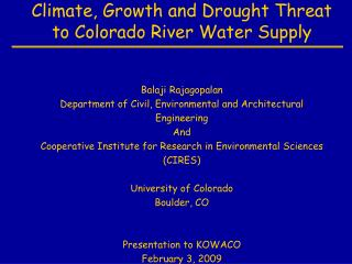 Climate, Growth and Drought Threat to Colorado River Water Supply