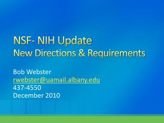 NSF- NIH Update New Directions & Requirements