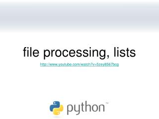 file processing, lists