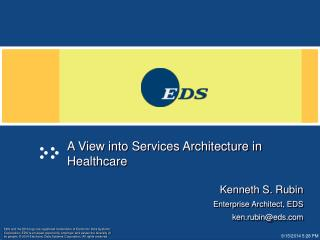 A View into Services Architecture in Healthcare
