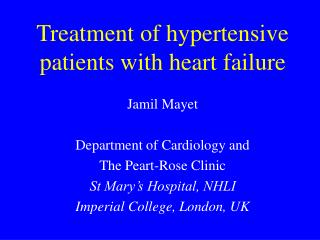 Treatment of hypertensive patients with heart failure