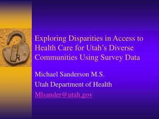 Exploring Disparities in Access to Health Care for Utah's Diverse Communities Using Survey Data