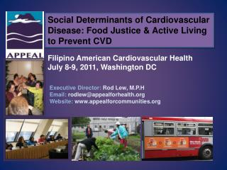Social Determinants of Cardiovascular Disease: Food Justice & Active Living to Prevent CVD