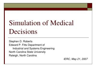 Simulation of Medical Decisions