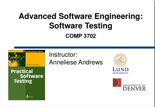 Advanced Software Engineering:  Software Testing COMP 3702