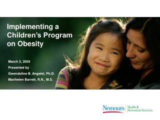 Implementing a Children's Program on Obesity