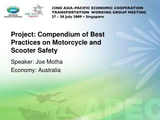 Project: Compendium of Best Practices on Motorcycle and Scooter Safety