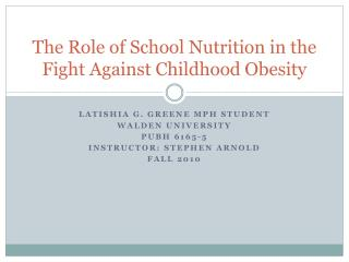 The Role of School Nutrition in the Fight Against Childhood Obesity