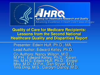Presenter: Edwin Huff, Ph.D., MA. Lead Author: Edward Kelley, Ph.D.