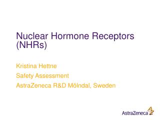 Nuclear Hormone Receptors (NHRs)