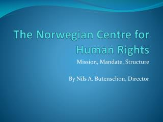 The Norwegian Centre for Human Rights