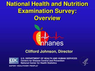 National Health and Nutrition Examination Survey: Overview